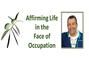Affirming Life in the Face of Occupation